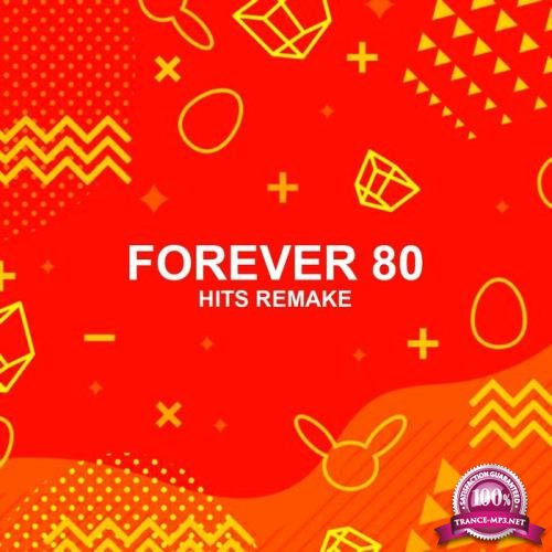 Forever 80 - Hits Remake (2019)