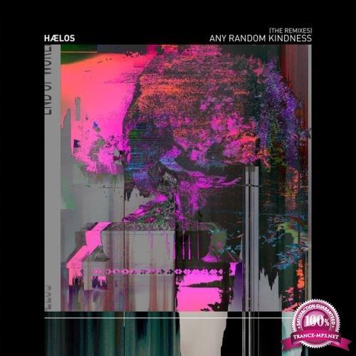 Haelos - Any Random Kindness (The Remixes) (2019)