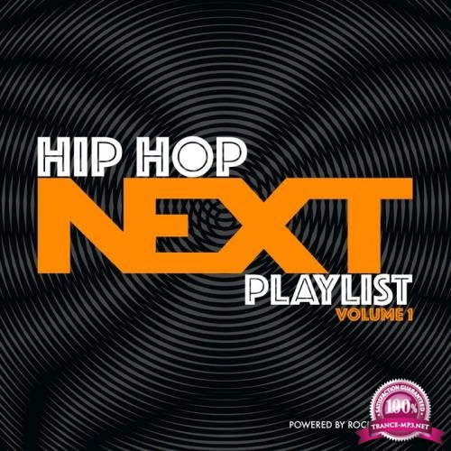 Hip-Hop Next Playlist Volume 1 (2019)