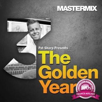 Pat Sharp presents The Golden Years Volume 3 (2019)