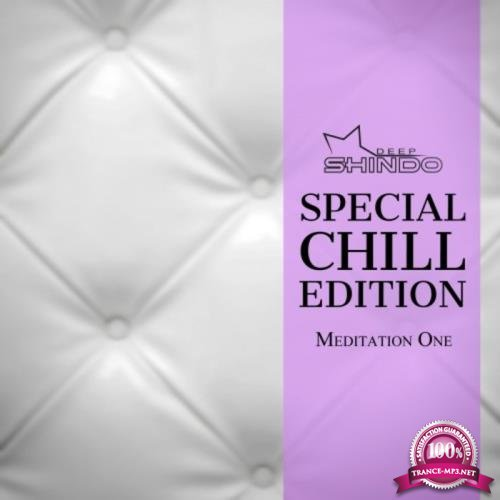 Special Chill Edition Meditation One (2019)
