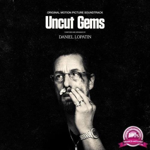 Daniel Lopatin - Uncut Gems - Original Motion Picture Soundtrack (2019)