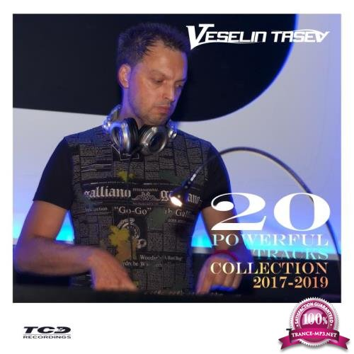 Veselin Tasev: 20 Powerful Tracks Collection 2017-2019 (2019)
