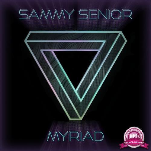 Sammy Senior - MYRIAD (2019)