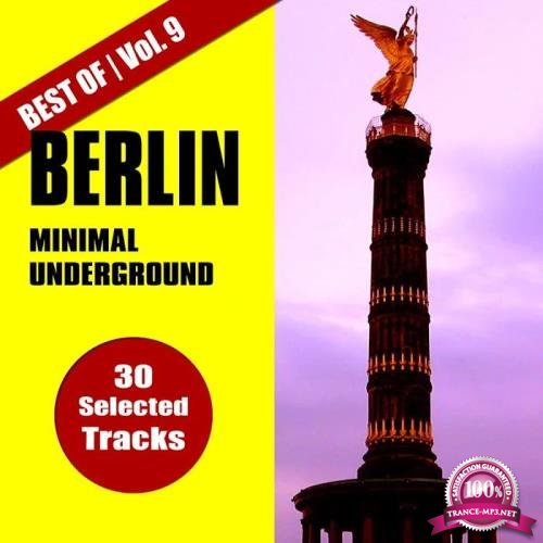 Best of Berlin Minimal Underground, Vol. 9 (2019)