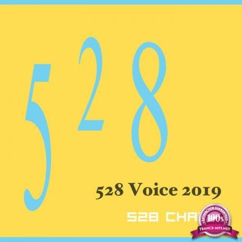 528 Chakra - 528 Voice 2019 (2019)