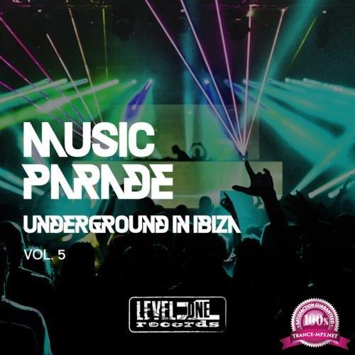 Music Parade, Vol. 5 (Underground In Ibiza) (2019)