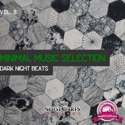 Minimal Music Selection, Vol. 8 (Dark Night Beats) (2019)