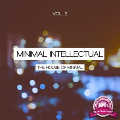 Minimal Intellectual, Vol. 2 (The House Of Minimal) (2019)