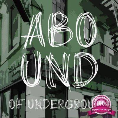 Abound of Underground, Pt. 3 (2019)