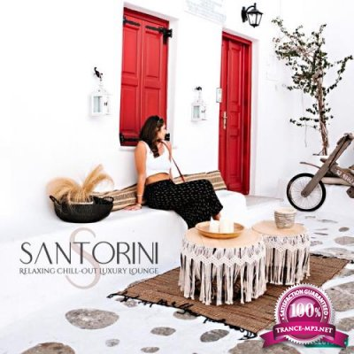 Santorini / Relaxing Chill-out Luxury Lounge (2019)