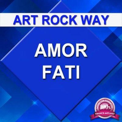 Art Rock Way - Amor Fati (2019)