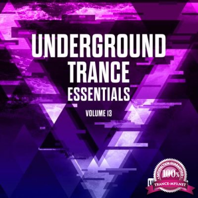 Underground Trance Essentials, Vol. 13 (2019)
