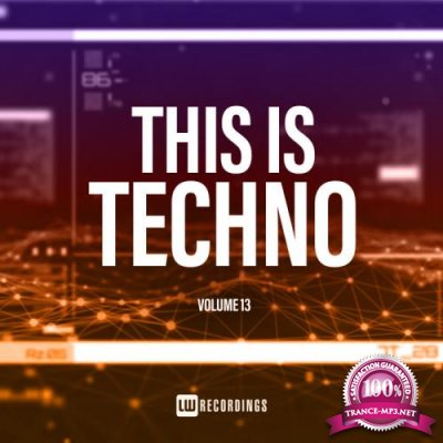 This Is Techno, Vol. 13 (2019)
