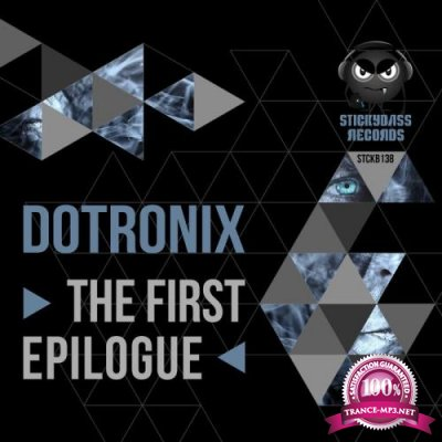 Dotronix - The First Epilogue (2019)