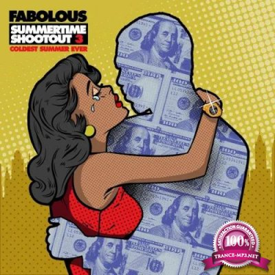 Fabolous - Summertime Shootout 3 Coldest Summer Ever (2019)