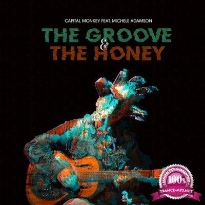 Capital Monkey & Michele Adamson - The Groove & The Honey (Single) (2019)