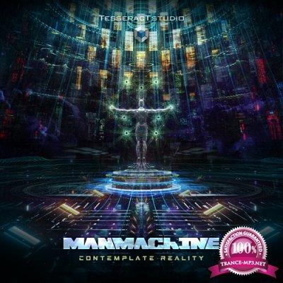 Manmachine - Contemplate Reality (Single) (2019)