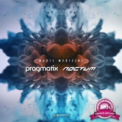 Pragmatix & Noctum - Magic Medicine (Single) (2019)