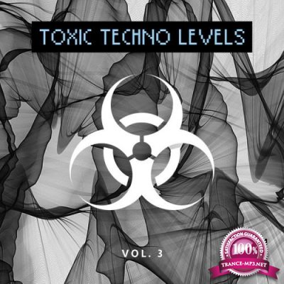Toxic Techno Levels, Vol. 3 (2019)