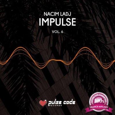 Nacim Ladj - Impulse, Vol. 6 (2019)