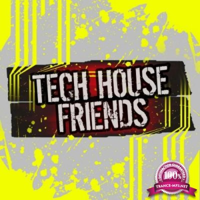 Tech House Friends (2019)