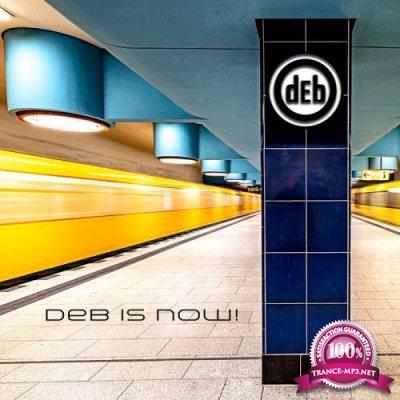 dEb - dEb Is Now (2019)