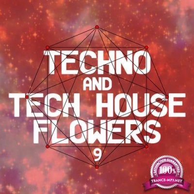 Techno & Tech House Flowers 9 (2019)