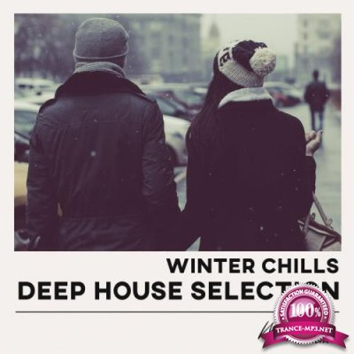 Winter Chills Deep House Selection (2019)