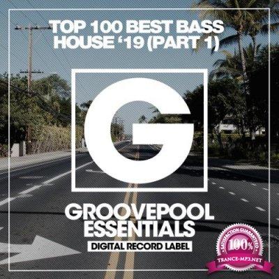 Top 100 Best Bass House '19 (Part 1) (2019)