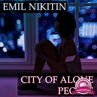 Emil Nikitin - City Of Alone People (2019)