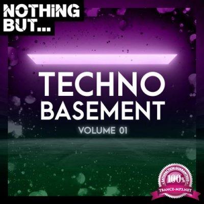 Nothing But... Techno Basement, Vol. 01 (2019)
