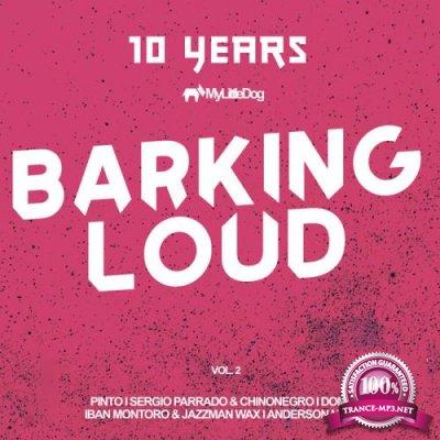 10 Years Barking Loud, Vol. 2 (2019)