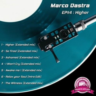 Marco Dastra - EP# 4: Higher (2019)