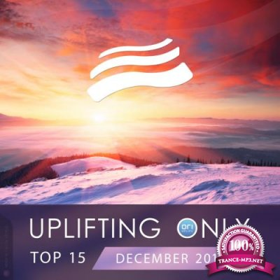 Uplifting Only Top 15: December 2019 (2019)