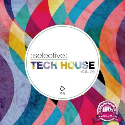 Selective: Tech House, Vol. 26 (2019)