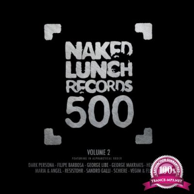 Naked Lunch 500, Vol. 2 (2019)