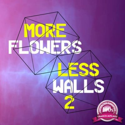 More Flowers Less Walls 2 (2018)