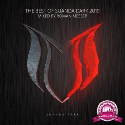 Roman Messer - The Best Of Suanda Dark 2019 (2019)