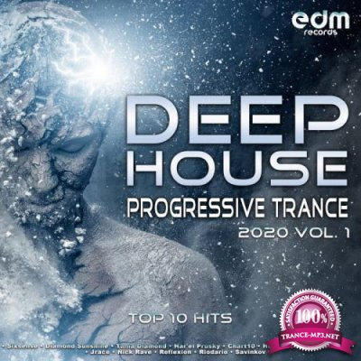 Deep House Progressive Trance Hits 2020 Top 10 Hits Vol. 1 (2019)