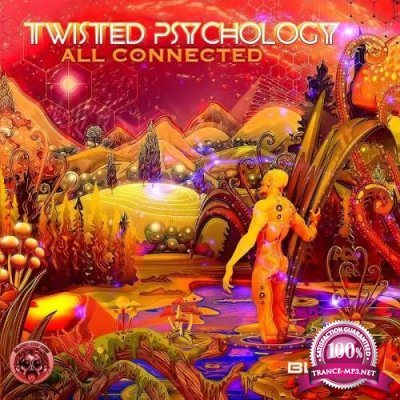 Twisted Psychology - All Connected (2019)