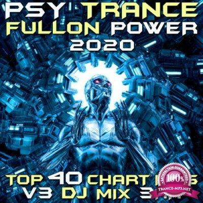 Psy Trance Fullon Power 2020 Top 40 Chart Hits, Vol. 3 (2019)