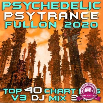 Psychedelic Psy Trance Fullon 2020 Top 40 Chart Hits, Vol. 3 (2019)