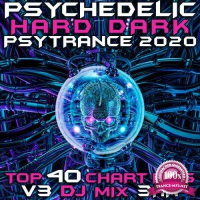 Psychedelic Hard Dark Psy Trance 2020 Top 40 Chart Hits, Vol. 3 (2019)