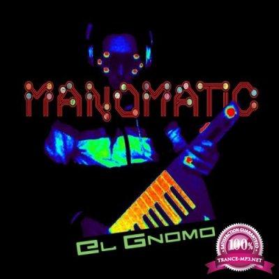 Manomatic - El Gnomo (2019)