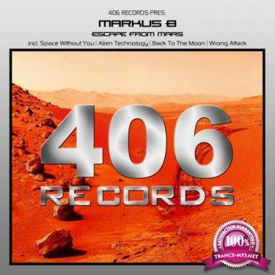 Markus B - Escape From Mars (2019)