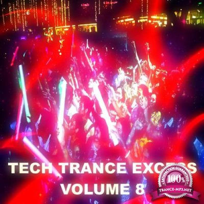 Tech Trance Excess, Vol. 8 (2019)