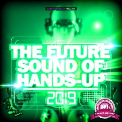 The Future Sound of Hands-Up 2019 (2019)