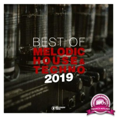 Best Of Melodic House & Techno 2019 (2019)