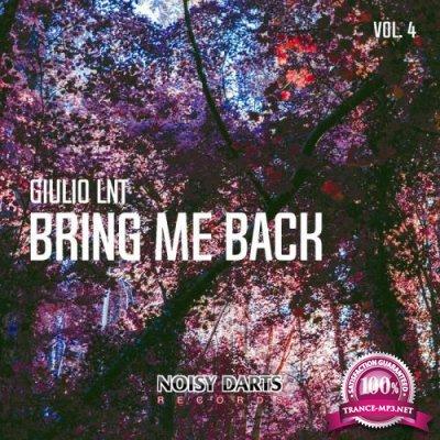 Giulio Lnt - Bring Me Back, Vol. 4 (2019)